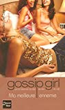 Gossip Girl, Tome 8 : Ma meilleure ennemie par Ziegesar