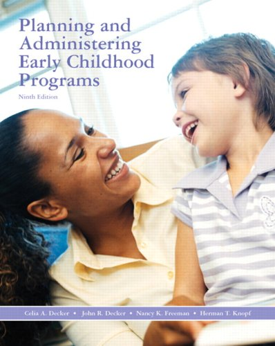 Planning and Administering Early Childhood Programs (9th...