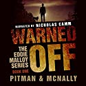 Warned Off: The Eddie Malloy Series, Book 1 Audiobook by Richard Pitman, Joe McNally Narrated by Nicholas Camm