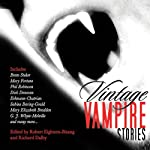 Vintage Vampire Stories | Robert Eighteen-Bisang (editor),Richard Dalby (editor)
