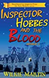 Inspector Hobbes and the Blood: A Fast-paced Comedy Crime Fantasy (unhuman)