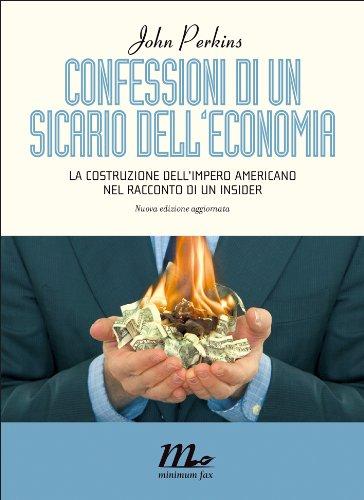 Confessioni di un sicario dell'economia PDF