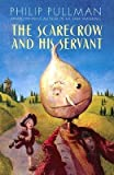 img - for [(The Scarecrow and His Servant )] [Author: Philip Pullman] [Aug-2005] book / textbook / text book