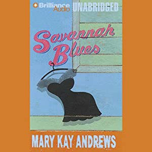 Savannah Blues | [Mary Kay Andrews]