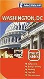 echange, troc Michelin Staff - Michelin Must Sees Washington,  D. C