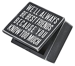 Primitives by Kathy Sign Hinged Box, Best Friends, 4 by 4-Inch