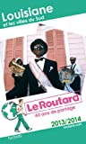 img - for Le Routard Louisiane et les villes du Sud 2013/2014 book / textbook / text book