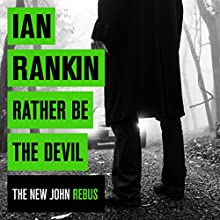 Rather Be the Devil Audiobook by Ian Rankin Narrated by James Macpherson