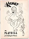 img - for The Playbill for the Ziegfeld Theatre - Kismet (Aug. 2nd 1954) book / textbook / text book