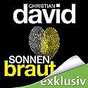 Sonnenbraut (Belonoz 2) Hörbuch von Christian David Gesprochen von: Hans Jürgen Stockerl