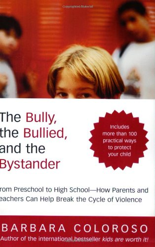 The Bully, the Bullied, and the Bystander: From Preschool...