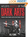 Hitler's Master of the Dark Arts: Hei...