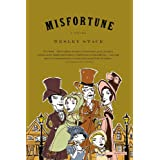 Misfortune: A Novel ~ Wesley Stace