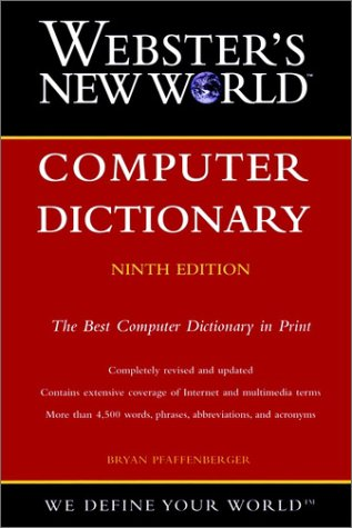 Webster's New World Computer Dictionary, 9th Edition
