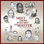 Meet Those Who Met the Master | Wendell E. Mettey