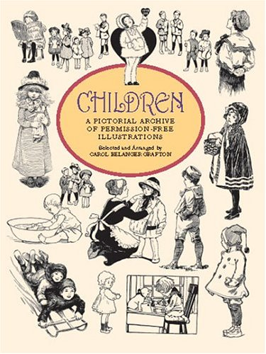 Children: A Pictorial Archive (Dover Pictorial Archive Series)
