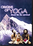 ORIGINS OF YOGA: Quest for the Spiritual [Import]