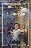 Blinded by the Shining Path: Romulo Saune (Trailblazer Books #37) (0764222333) by Jackson, Dave and Neta