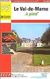 echange, troc Guide FFRP - Le Val-de-Marne... à pied
