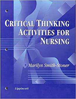critical thinking exercises for nursing assistants Games and activities for developing critical thinking skills thinking the workbook critical.
