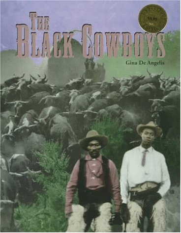 The Black Cowboys (African-American Achievers)