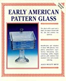 img - for Early American Pattern Glass book / textbook / text book