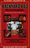 img - for By Richard W. McPeake - Backyard BBQ: The Art of Smokology (1.1.2005) book / textbook / text book