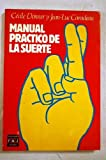 img - for Manual pr ctico de la suerte book / textbook / text book