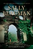 The Sisters Mortland: A Novel (0002006278) by Beauman, Sally