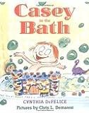 Casey in the Bath (Sunburst Book)