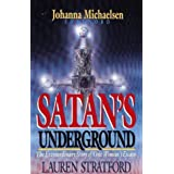 Satan's Underground: The Extraordinary Story of One Woman's Escapeby Johanna Michaelson