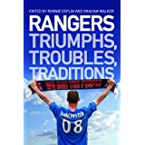 Rangers: Triumphs, Troubles, Traditionsby Ronnie Esplin (ed)...
