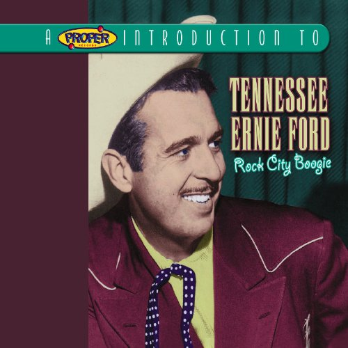 Proper Introduction to Tennessee Ernie Ford Rock