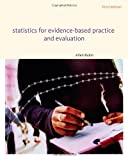 Statistics for Evidence-Based Practice and Evaluation (Research, Statistics, & Program Evaluation) (0840029144) by Rubin, Allen
