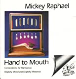 Mickey Raphael Hand to Mouth