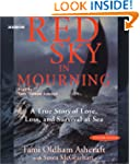 Red Sky In Mourning: The True Story o...