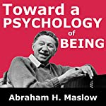 Toward a Psychology of Being   Abraham H. Maslow