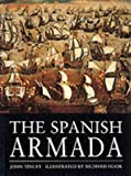 The Spanish Armada (Osprey Trade Editions) (1841760285) by Tincey, John