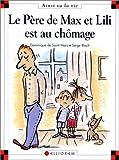 """Afficher """"Max et Lili n° 43 Le Père de Max et Lili est au chômage"""""""
