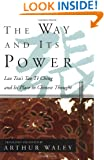 The Way and Its Power: Lao Tzu's Tao Te Ching and Its Place in Chinese Thought (UNESCO collection of representative works)