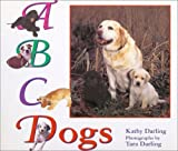 ABC Dogs (0802776655) by Darling, Kathy