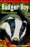Badger Boy (Mammoth Read) (0749738057) by Masters, Anthony