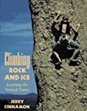 img - for Climbing Rock and Ice: Learning the Vertical Dance book / textbook / text book