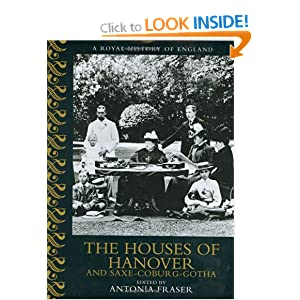 The House Of Hanover And Saxe-Coburg-Gotha A Royal History Of ...