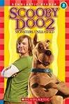 Scholastic Reader: Scooby-Doo 2: Mons...