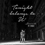 Tonight Belongs To U! [feat. Flo Rida]