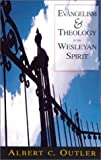 img - for Evangelism & Theology in the Wesleyan Spirit book / textbook / text book