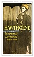 Le Manteau de Lady Eleonore et autres contes - Version Bilingue