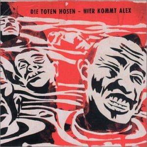 Die Toten Hosen - Hier Kommt Alex (Unplugged) CD - Zortam Music