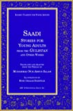 www.payane.ir - Saadi Stories for Young Adults (Islamic Classics for Young Adults)